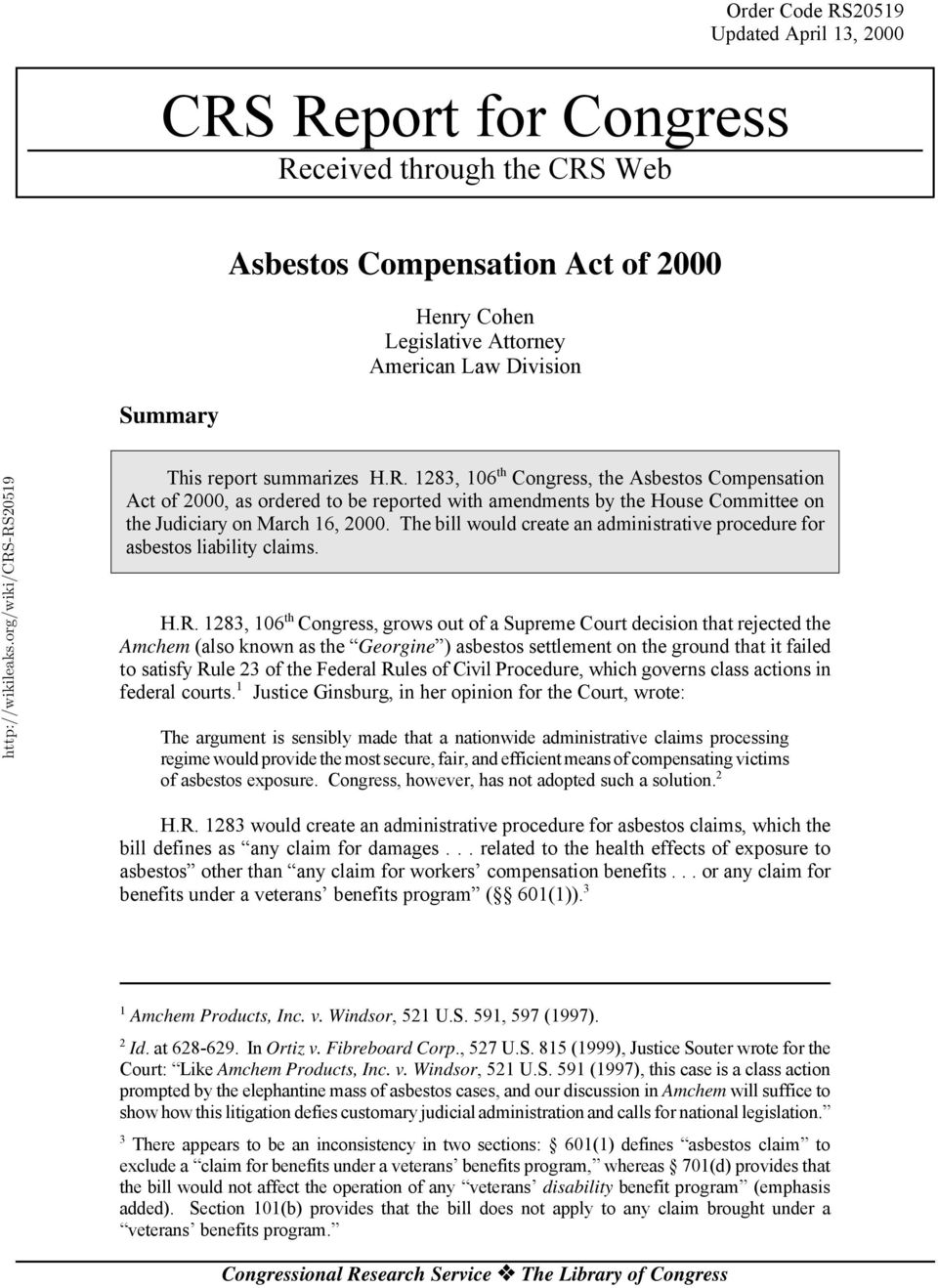The bill would create an administrative procedure for asbestos liability claims. H.R.