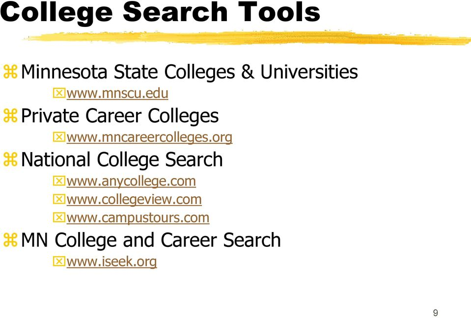 org National College Search www.anycollege.com www.collegeview.