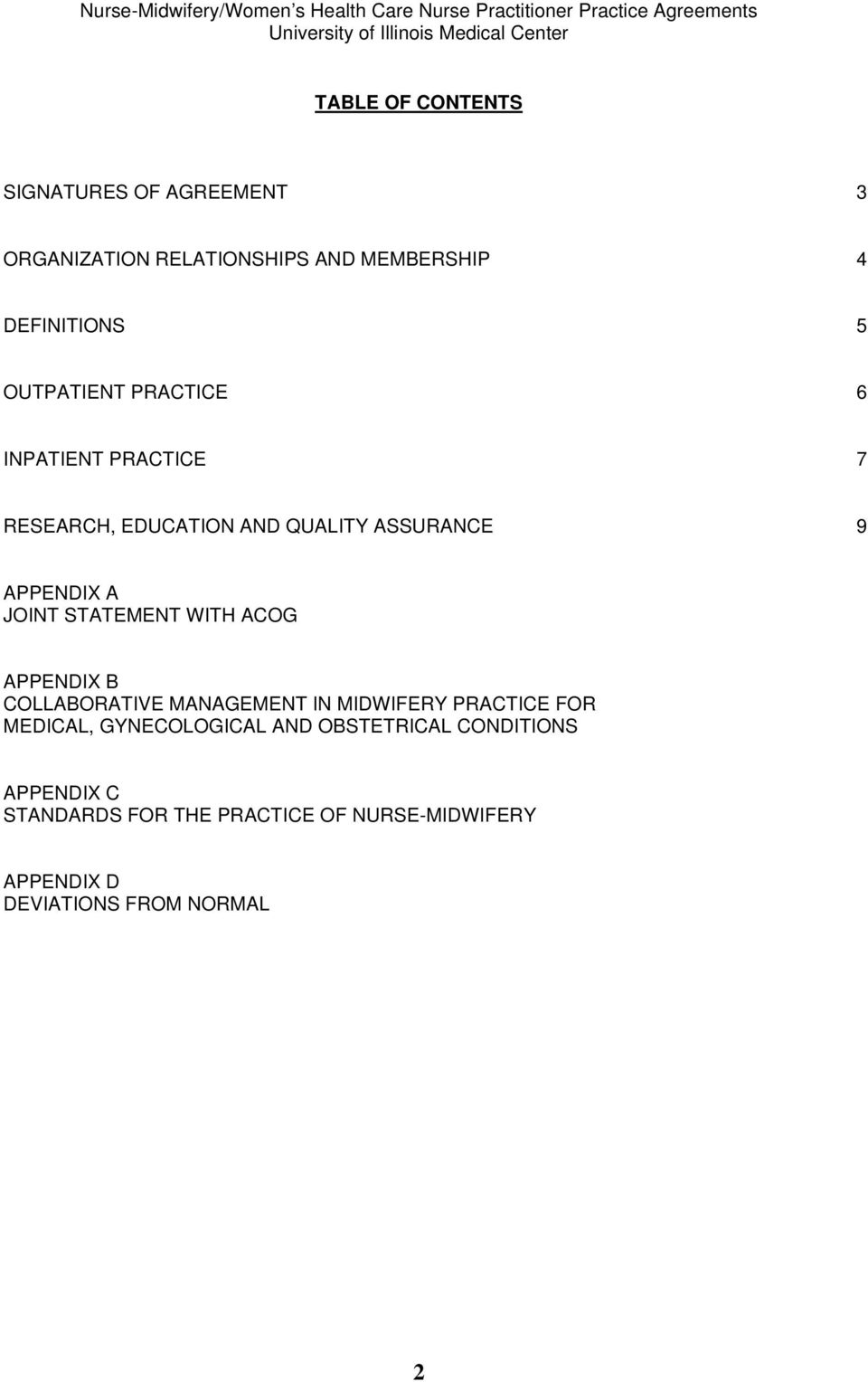 STATEMENT WITH ACOG APPENDIX B COLLABORATIVE MANAGEMENT IN MIDWIFERY PRACTICE FOR MEDICAL, GYNECOLOGICAL