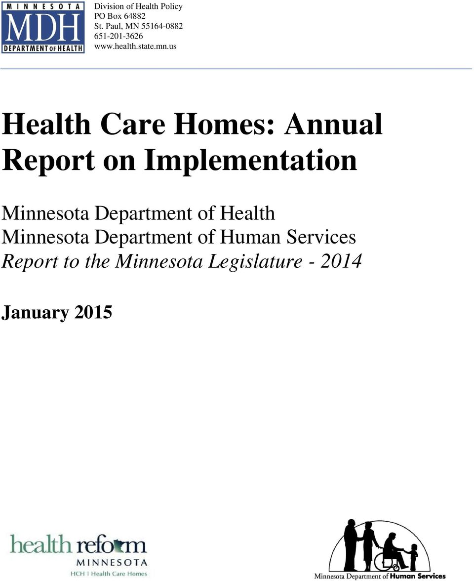 us Health Care Homes: Annual Report on Implementation Minnesota