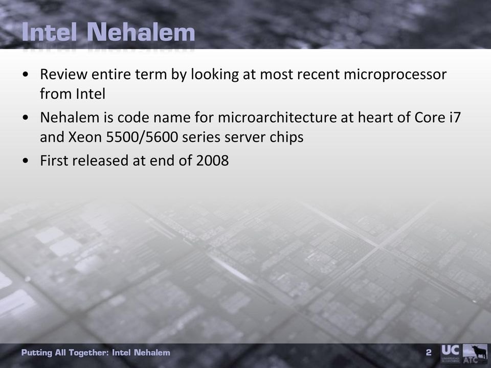 for microarchitecture at heart of Core i7 and Xeon
