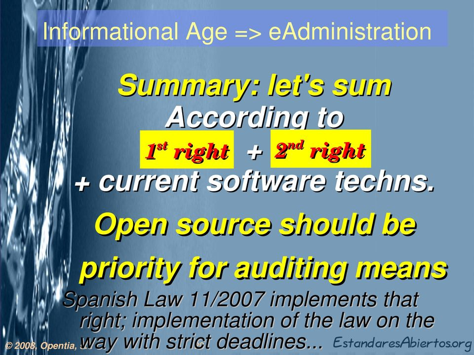 Open source should be priority for auditing means Spanish Law 11/2007