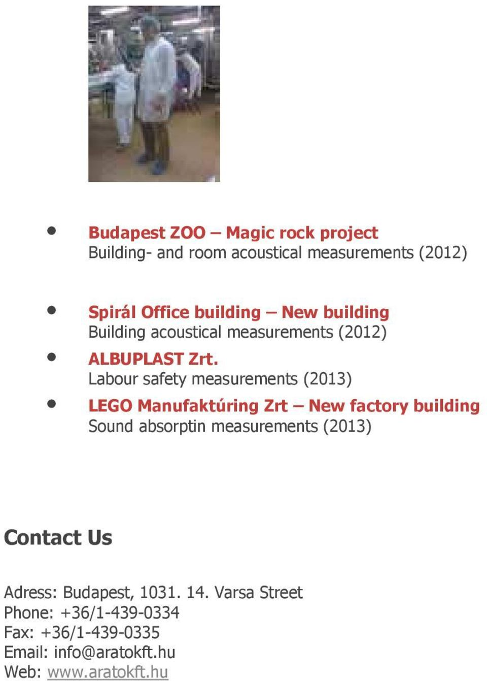 Labour safety measurements (2013) LEGO Manufaktúring Zrt New factory building Sound absorptin measurements