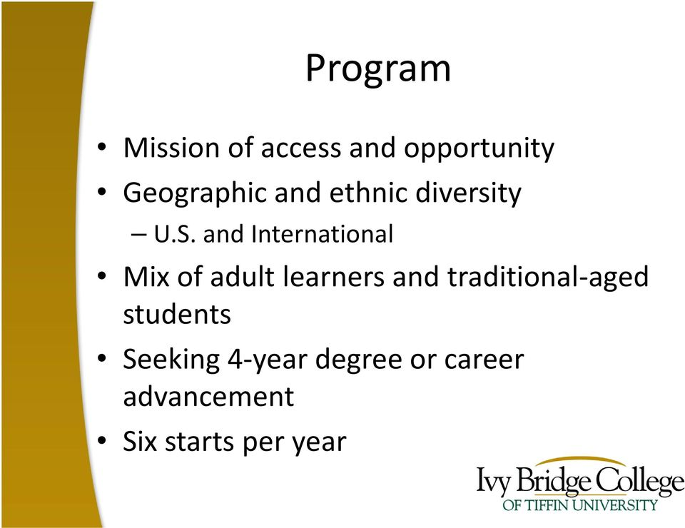 and International Mix of adult learners and