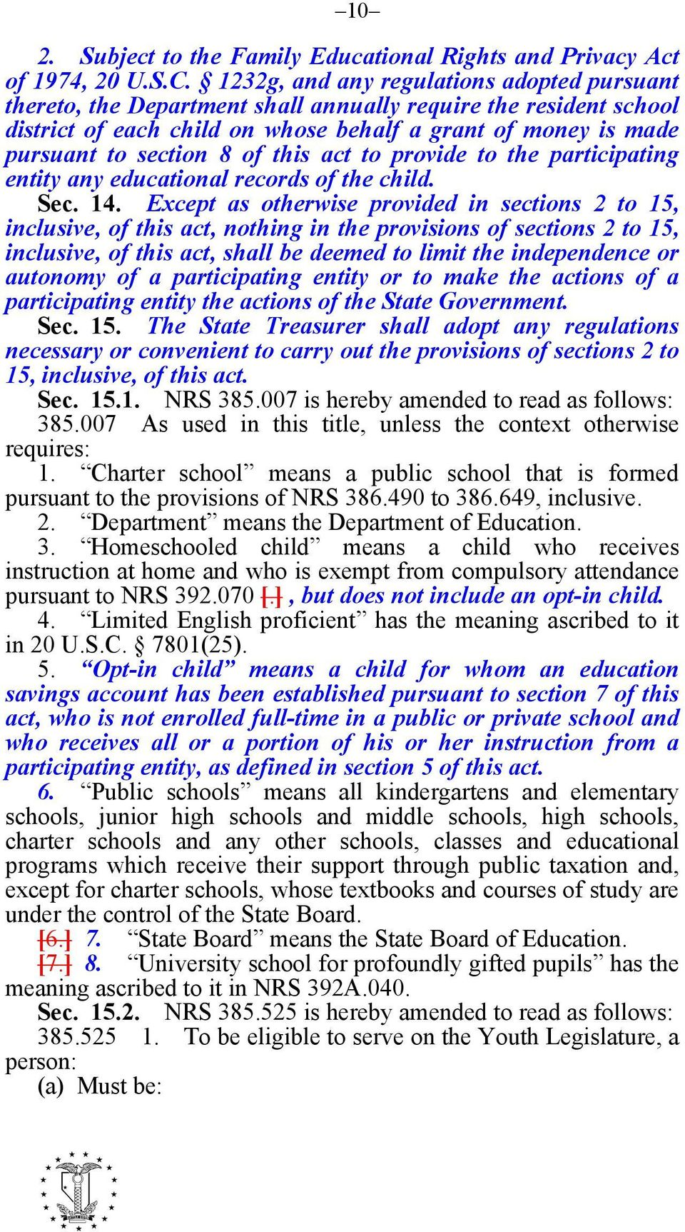 this act to provide to the participating entity any educational records of the child. Sec. 14.