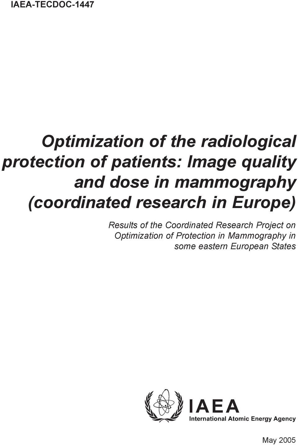 research in Europe) Results of the Coordinated Research Project on