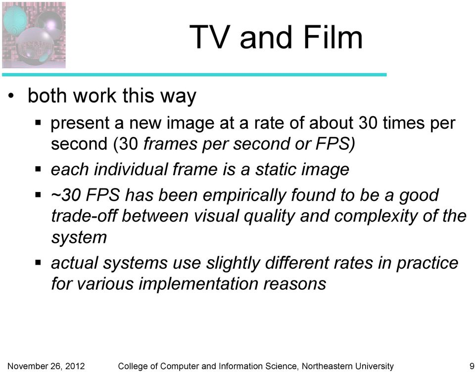 empirically found to be a good trade-off between visual quality and complexity of the