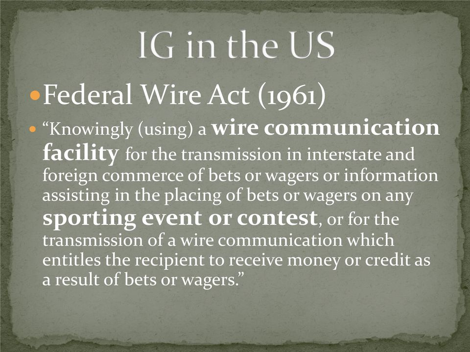 of bets or wagers on any sporting event or contest, or for the transmission of a wire