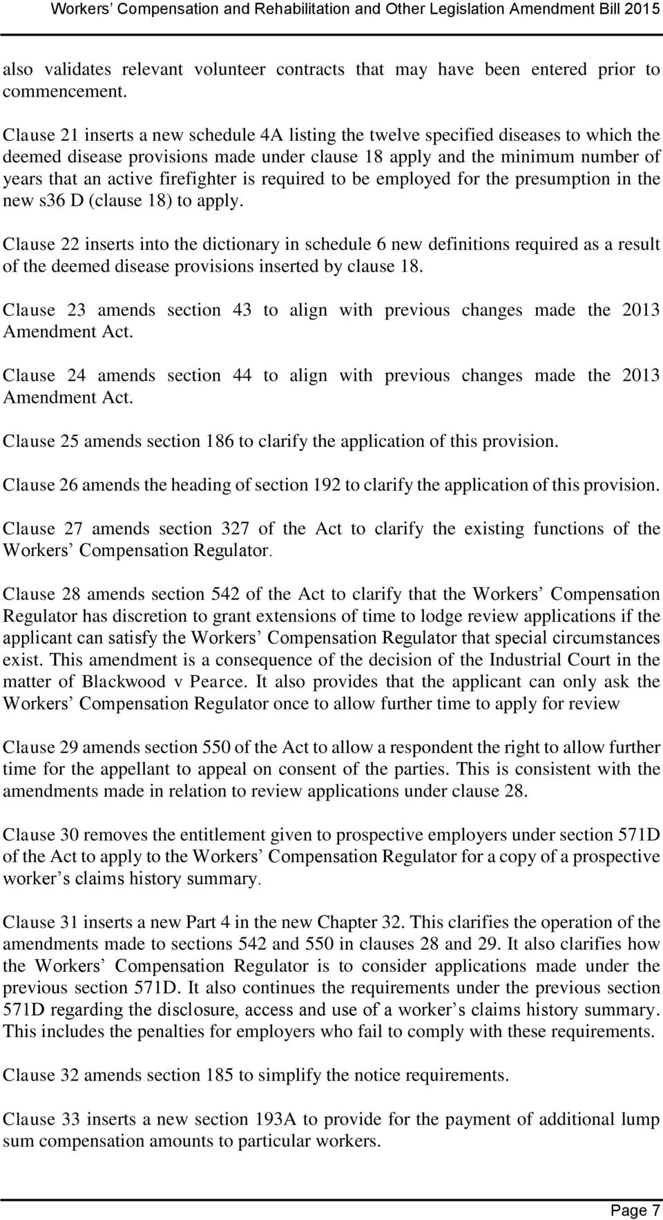 is required to be employed for the presumption in the new s36 D (clause 18) to apply.