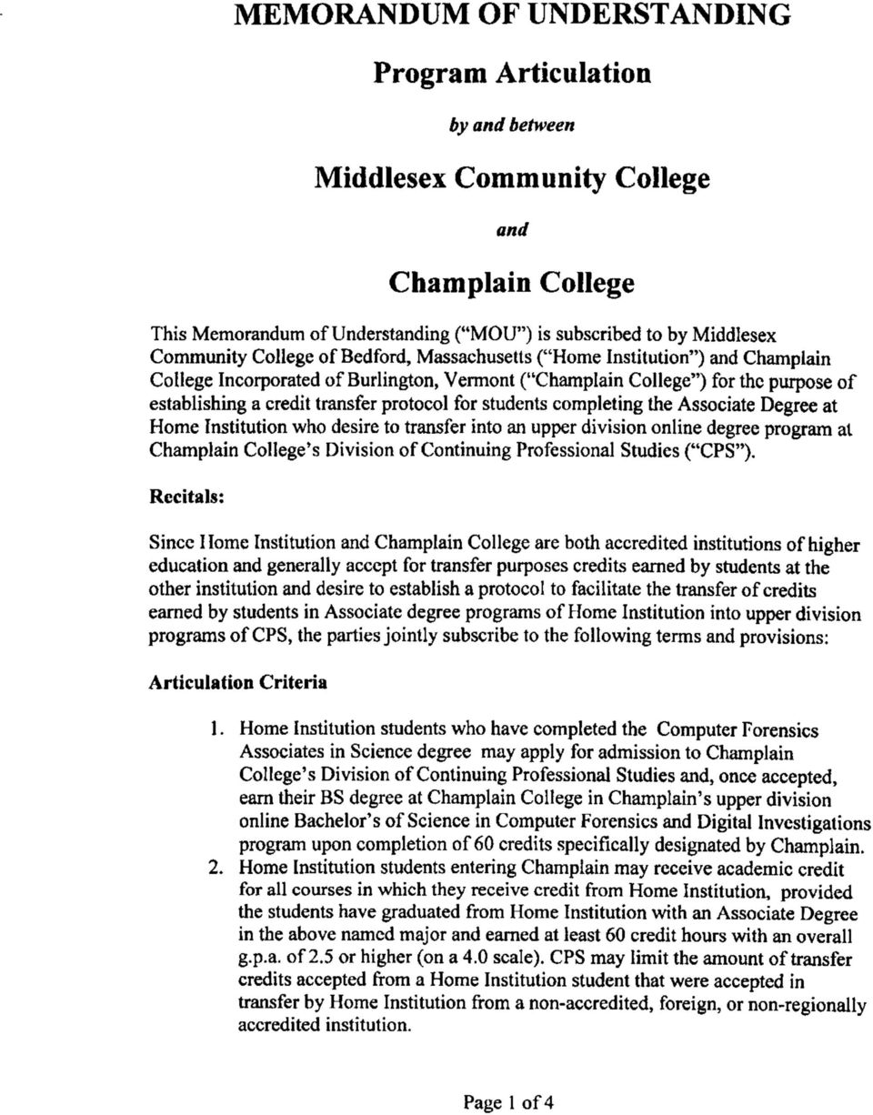 students completing the Associate Degree at Home Institution who desire to transfer into an upper division online degree program at Champlain College's Division of Continuing Professional Studies