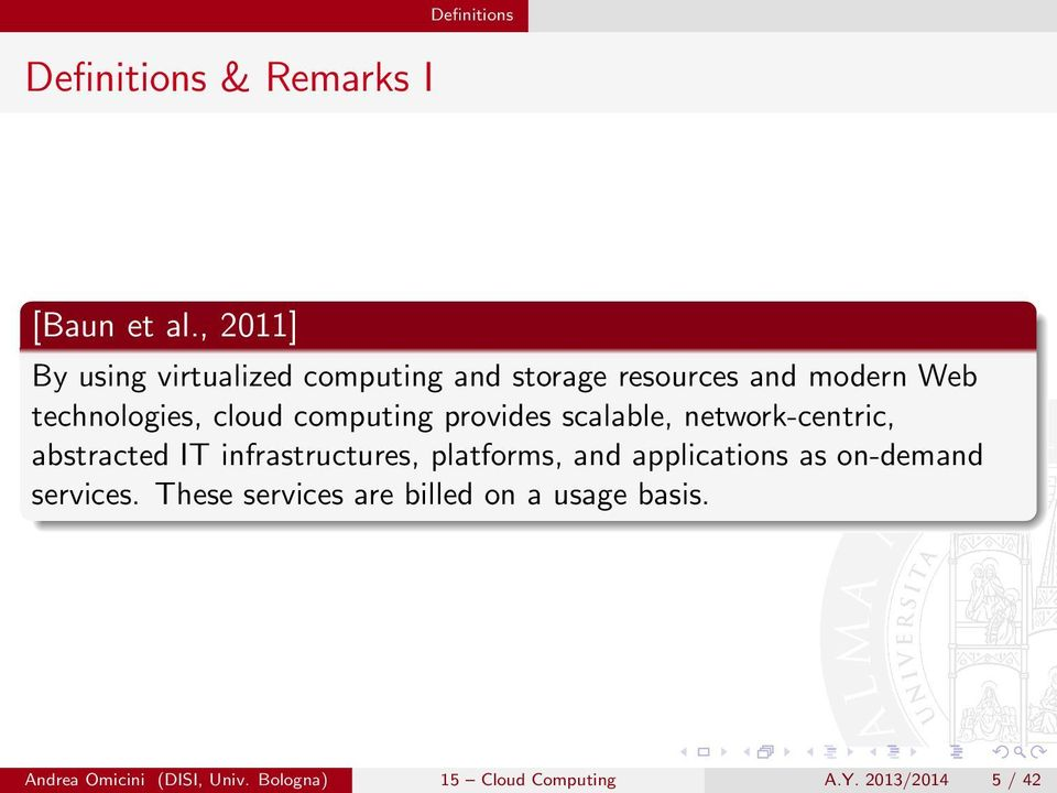 computing provides scalable, network-centric, abstracted IT infrastructures, platforms, and