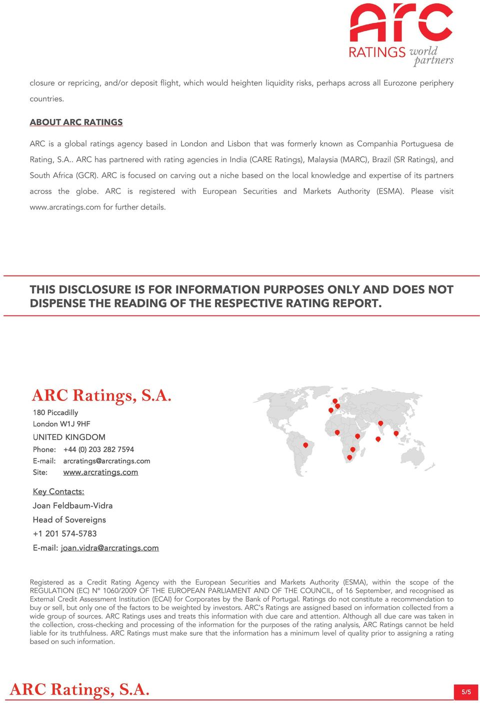 ARC is focused on carving out a niche based on the local knowledge and expertise of its partners across the globe. ARC is registered with European Securities and Markets Authority (ESMA).