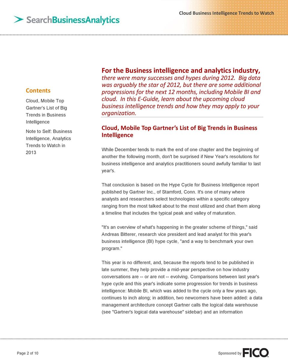 In this E-Guide, learn about the upcoming cloud business intelligence trends and how they may apply to your organization.