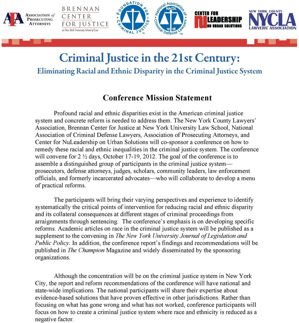 Center for NuLeadership on Urban Solutions will co-sponsor a conference on how to remedy these racial and ethnic inequalities in the criminal justice system.