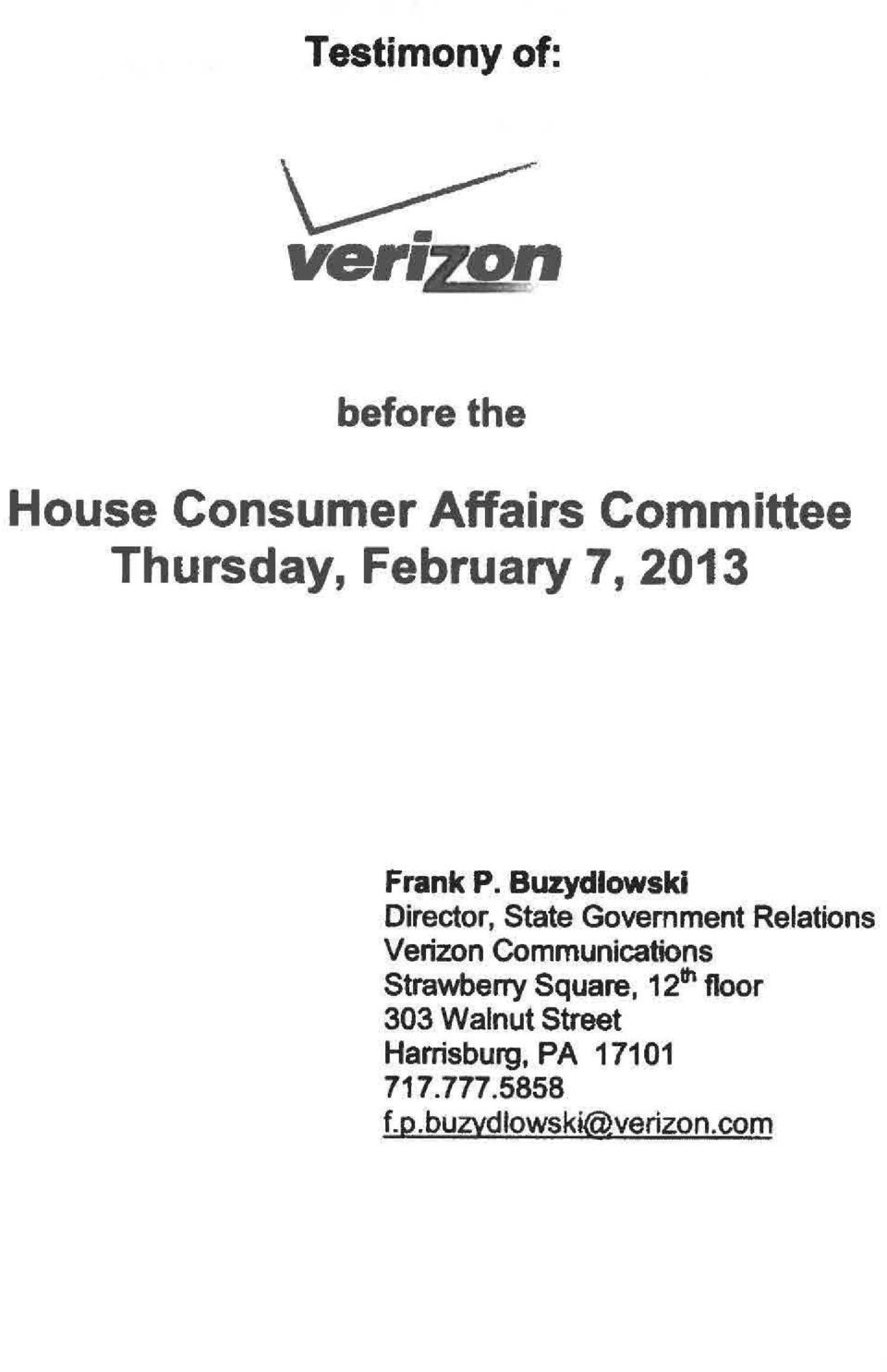 Buzydlowski Director, State Government Relations Verizon Communications
