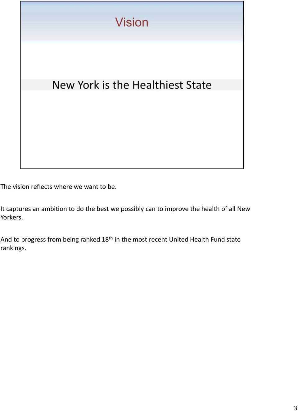 improve the health of all New Yorkers.