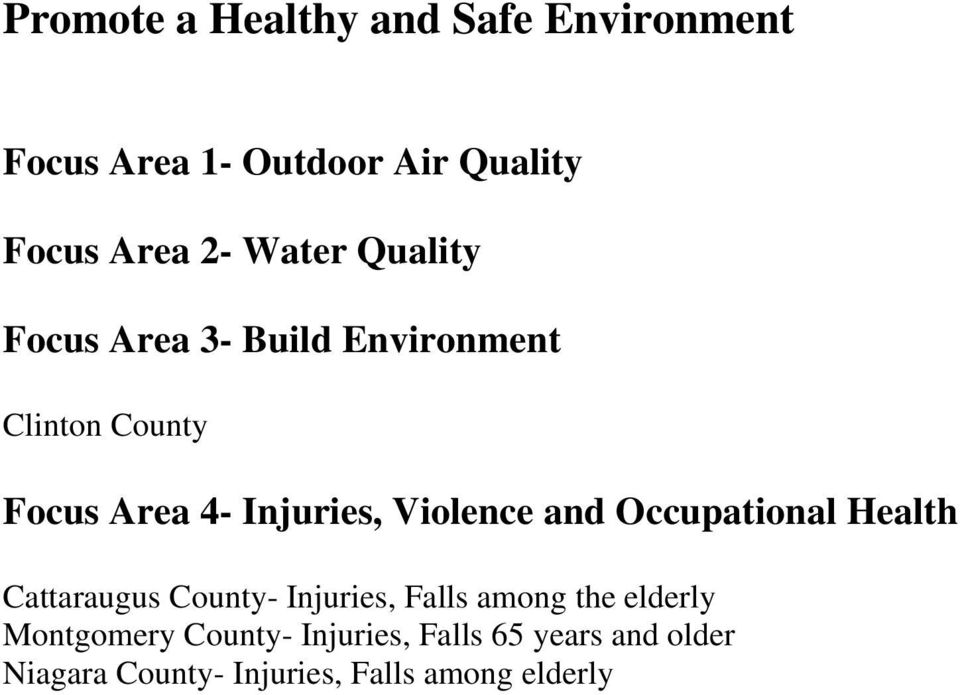 Violence and Occupational Health Cattaraugus County- Injuries, Falls among the elderly