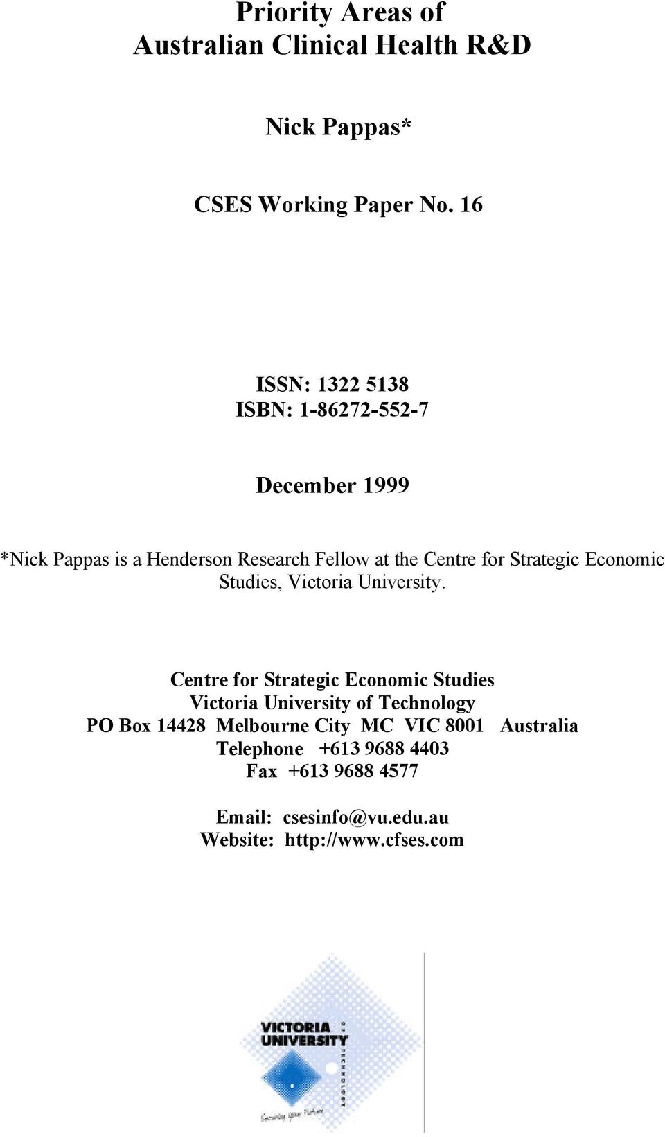 Strategic Economic Studies, Victoria University.