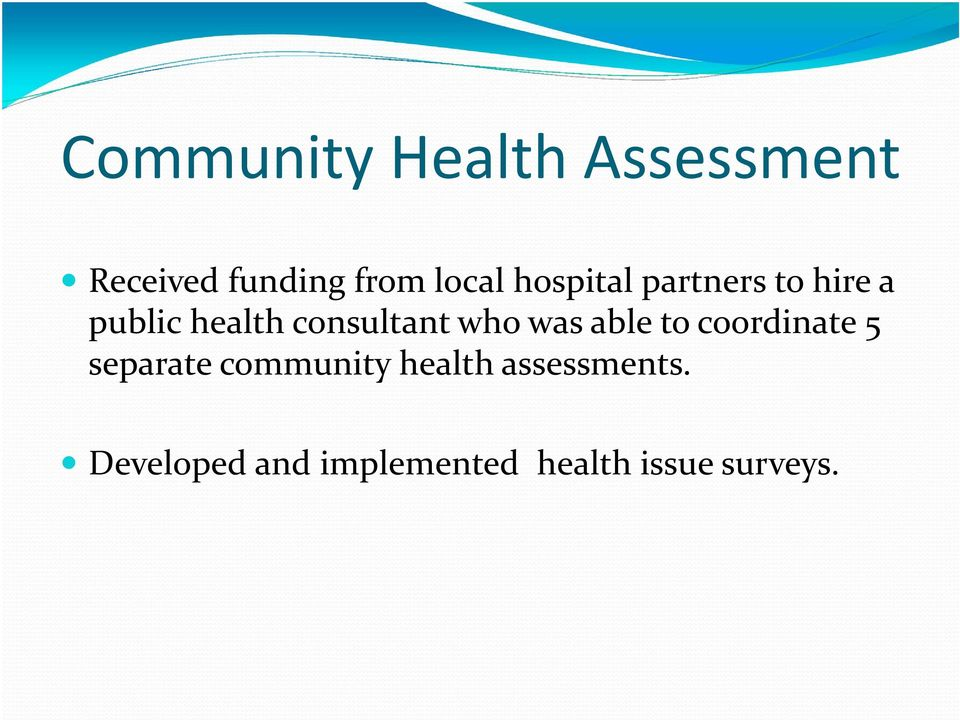 who was able to coordinate 5 separate community health
