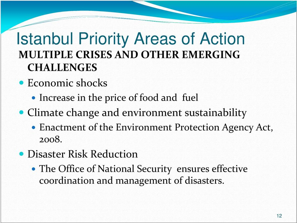 sustainability Enactment of the Environment Protection Agency Act, 2008.