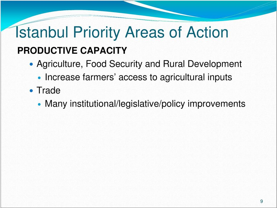 Development Increase farmers access to agricultural