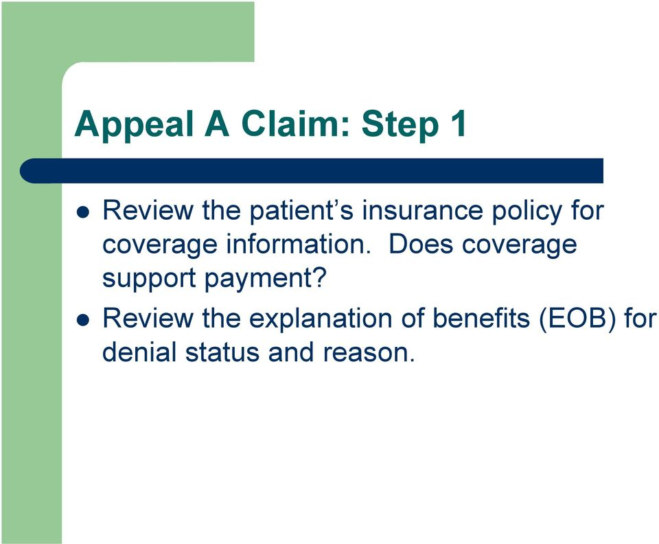Does coverage support payment?