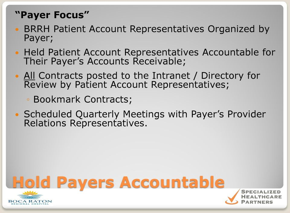 the Intranet / Directory for Review by Patient Account Representatives; Bookmark Contracts;