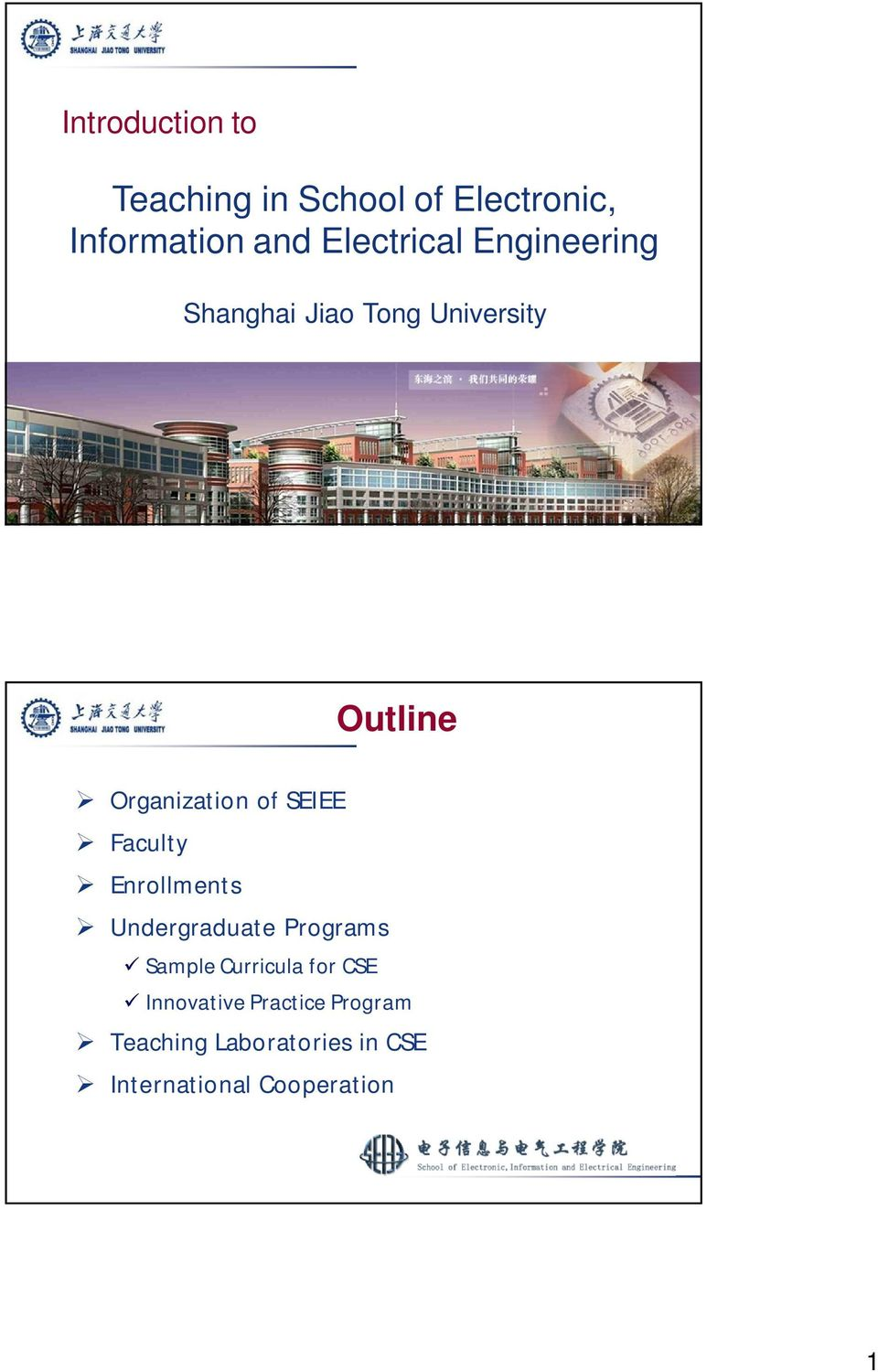 of SEIEE Faculty Enrollments Undergraduate Programs Sample Curricula for