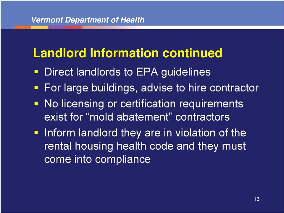 requirements exist for mold abatement contractors Inform landlord they are