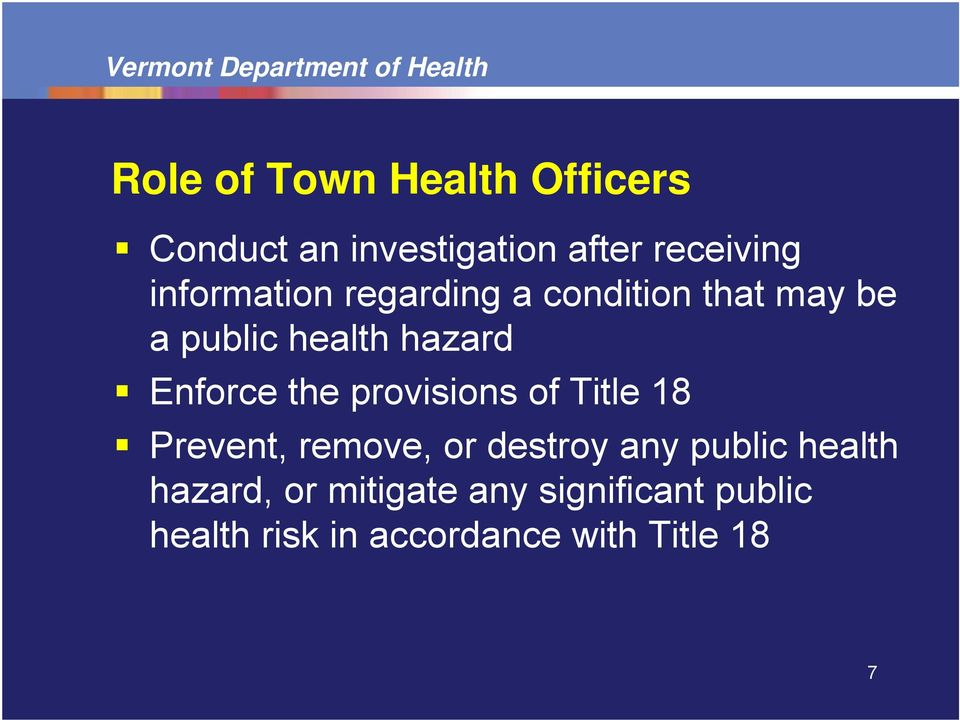 Enforce the provisions of Title 18 Prevent, remove, or destroy any public