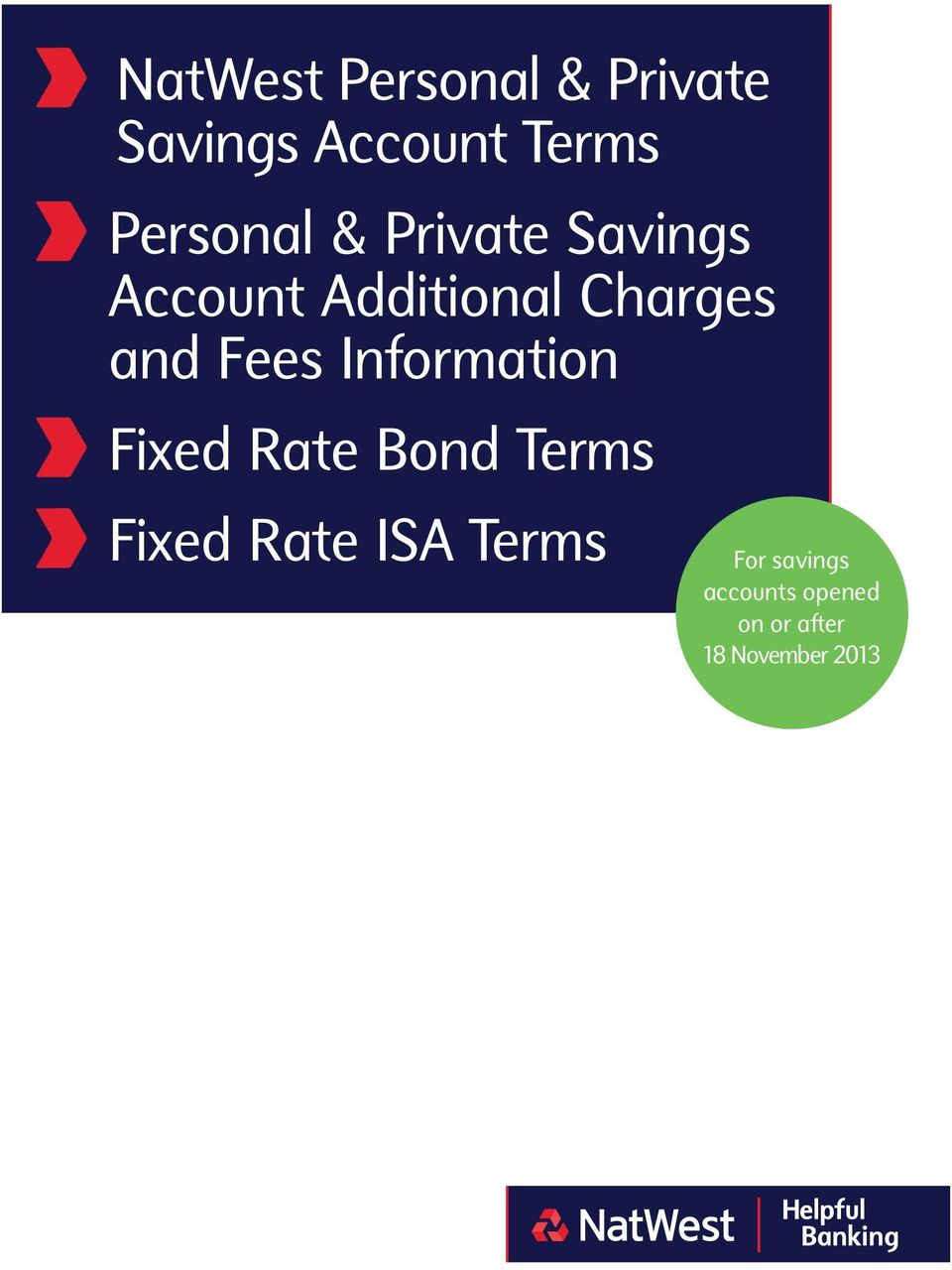 and Fees Information Fixed Rate Bond Terms Fixed Rate