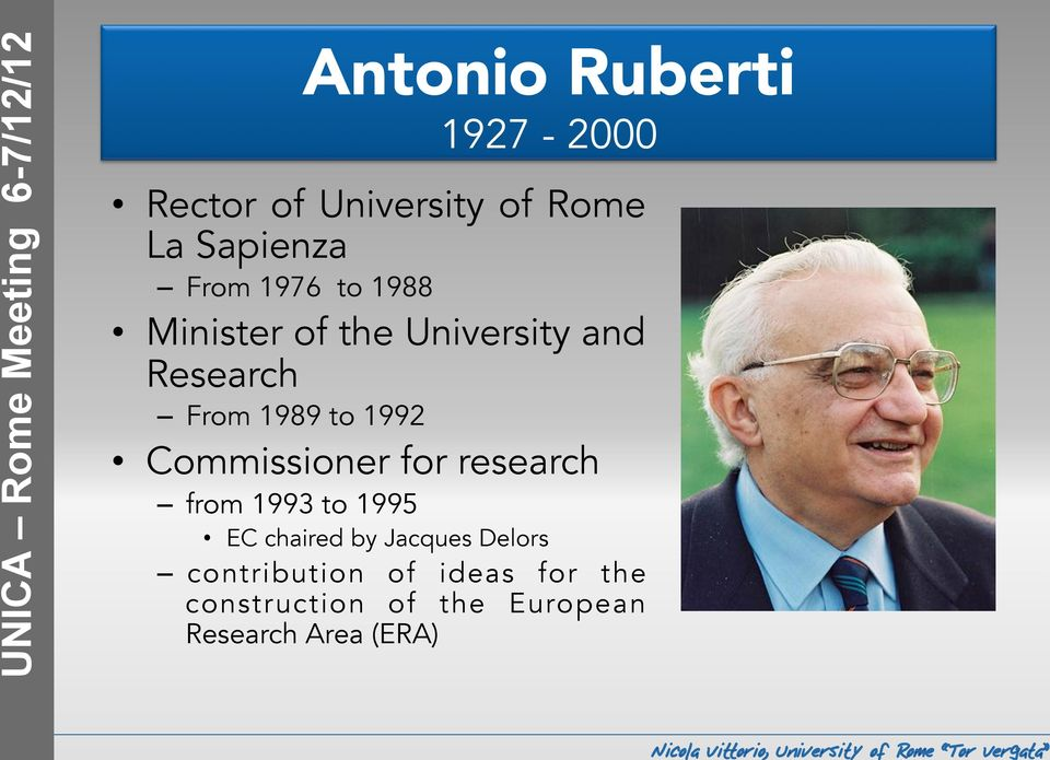 Commissioner for research from 1993 to 1995 EC chaired by Jacques Delors