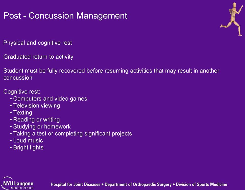 concussion Cognitive rest: Computers and video games Television viewing Texting Reading or