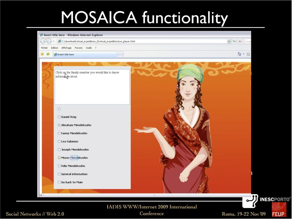 Collaborative usage annotate digital cultural objects with free-text comments or with semantic inter-related concepts using the MOSAICA Ontology submit and exposed to the public