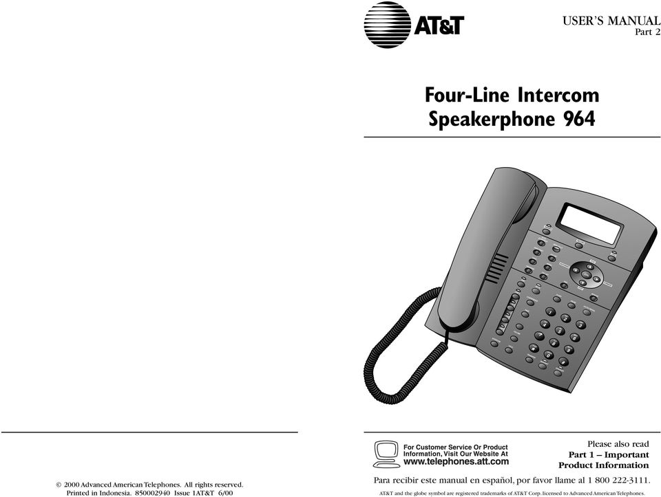 850002940 Issue 1AT&T 6/00 Please also read Part 1 Important Product Information Para recibir este