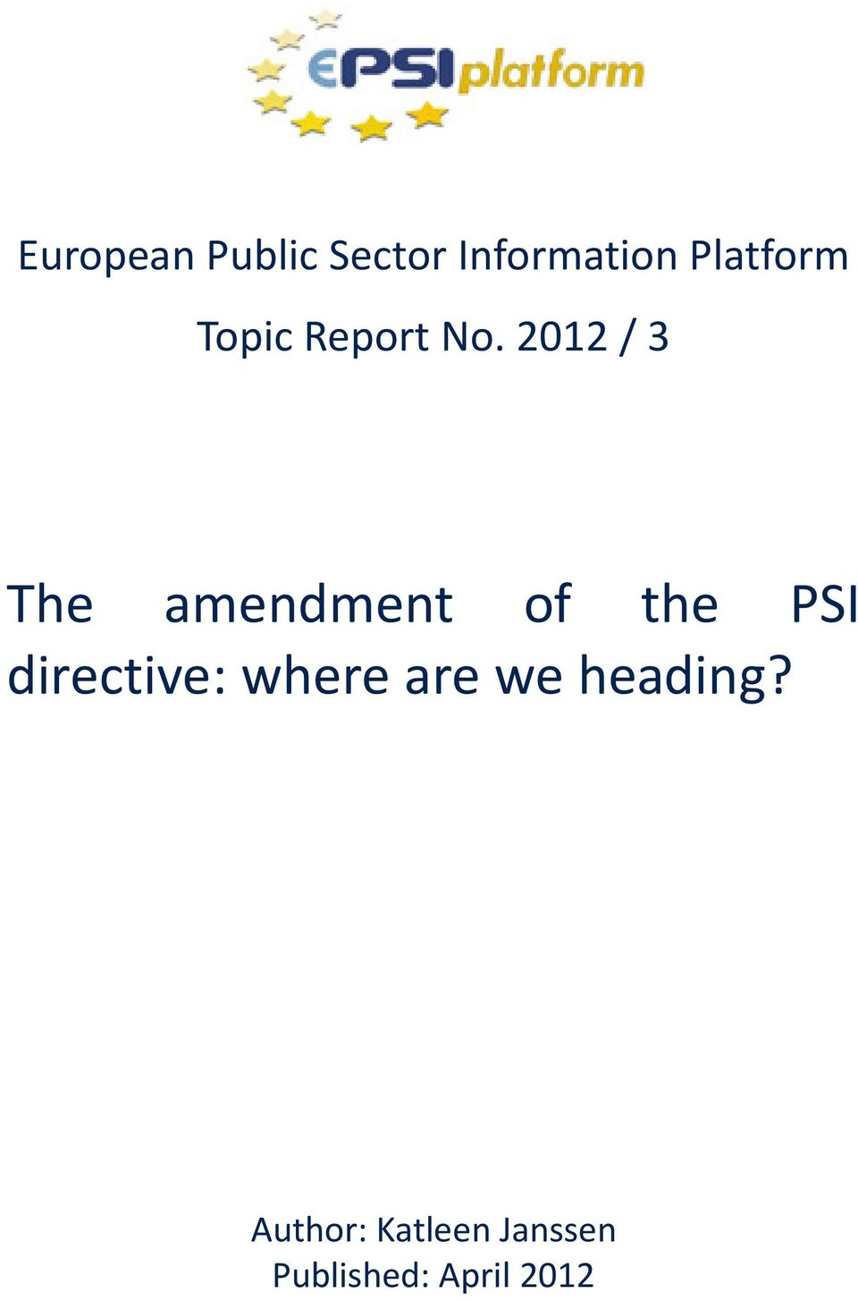 2012 / 3 The amendment of the PSI