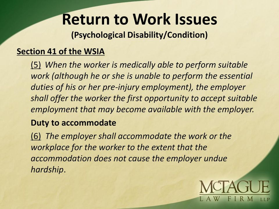 the worker the first opportunity to accept suitable employment that may become available with the employer.