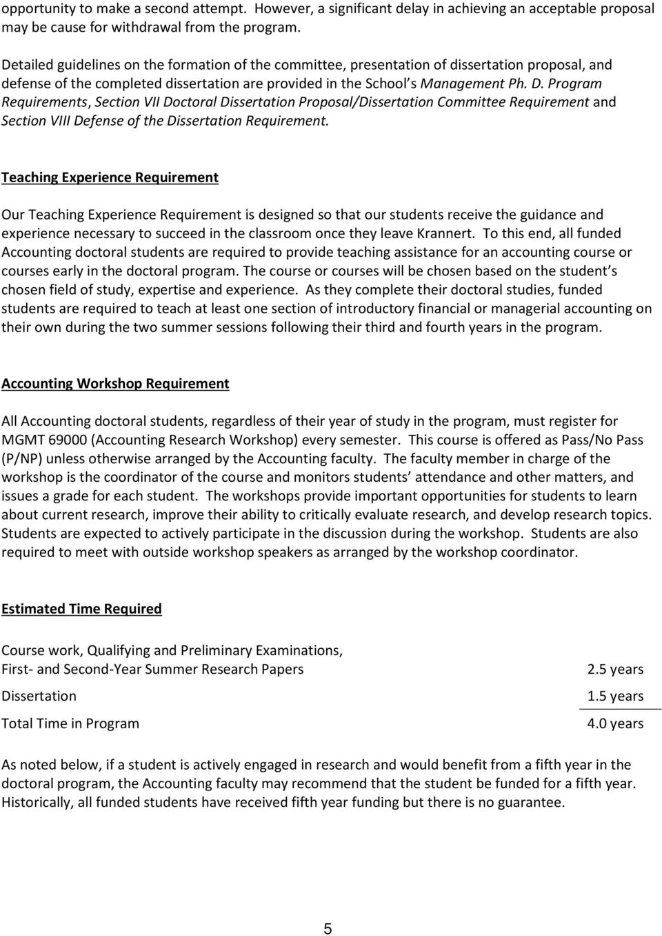Program Requirements, Section VII Doctoral Dissertation Proposal/Dissertation Committee Requirement and Section VIII Defense of the Dissertation Requirement.