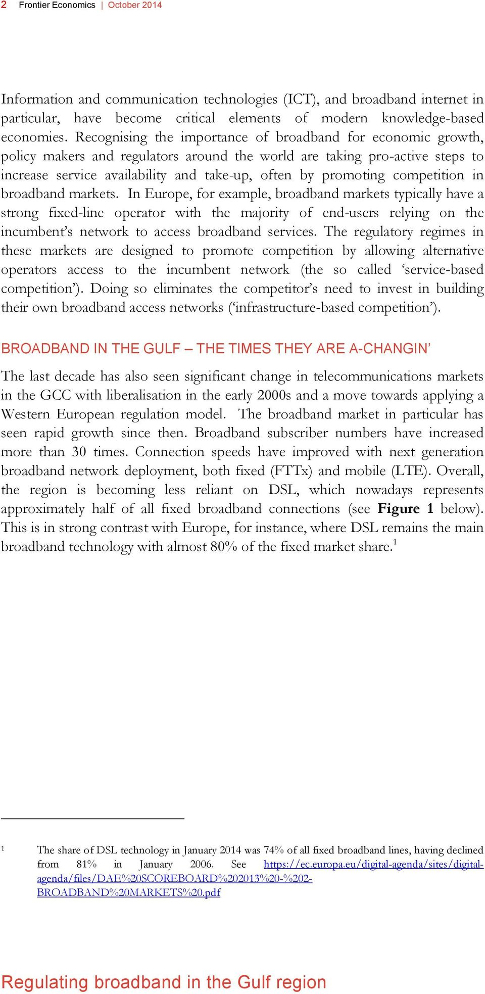 competition in broadband markets.