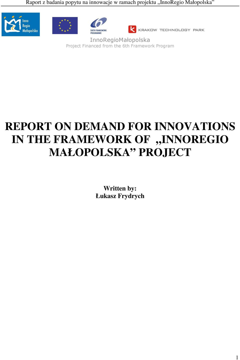 FOR INNOVATIONS IN THE FRAMEWORK OF