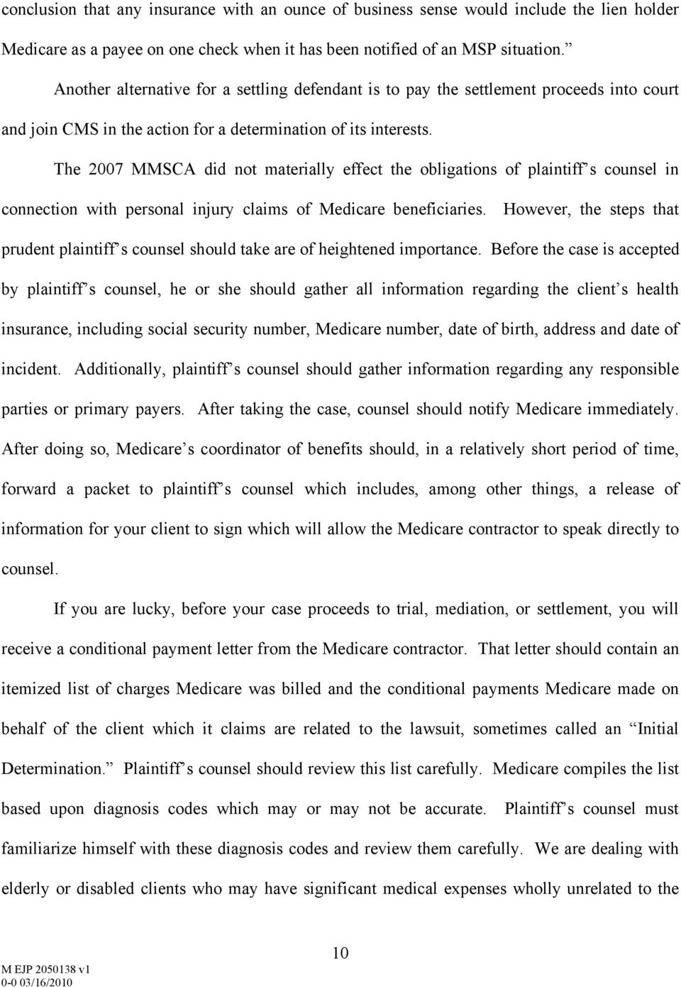 The 2007 MMSCA did not materially effect the obligations of plaintiff s counsel in connection with personal injury claims of Medicare beneficiaries.