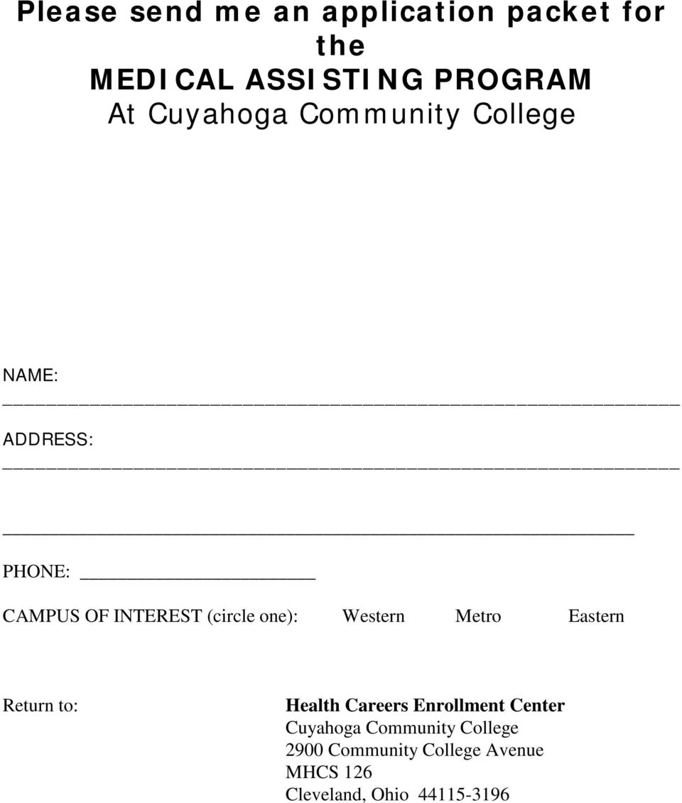 one): Western Metro Eastern Return to: Health Careers Enrollment Center