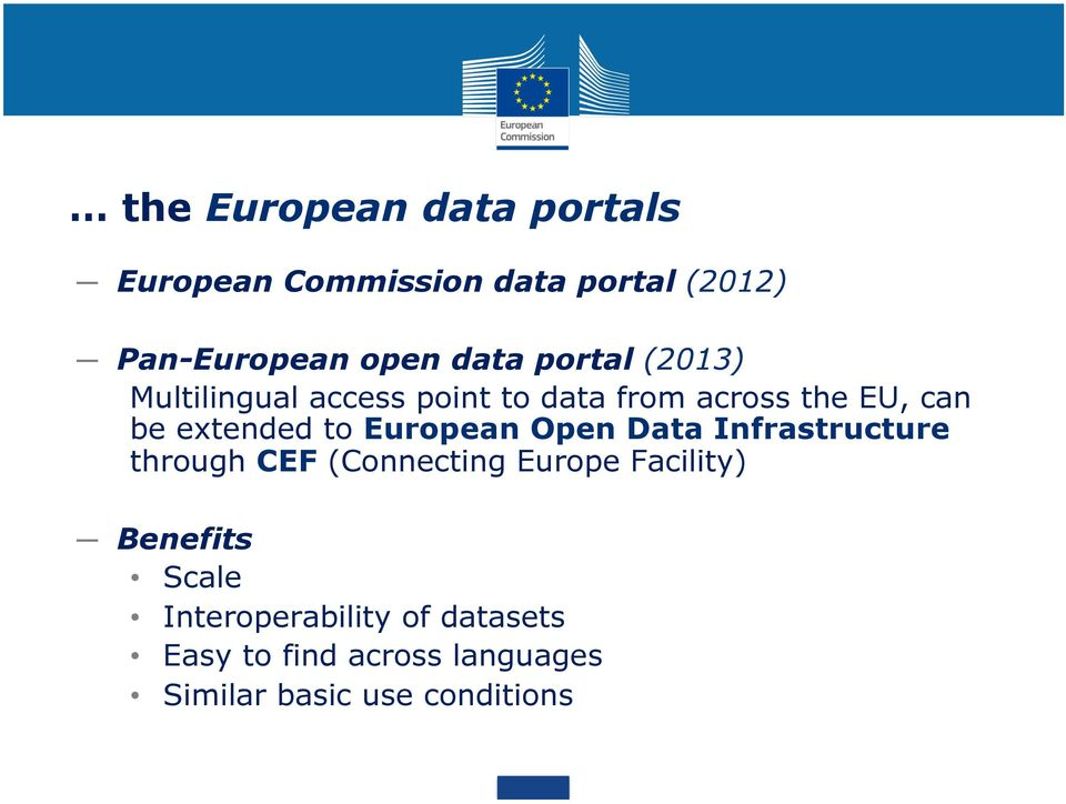 European Open Data Infrastructure through CEF (Connecting Europe Facility) Benefits