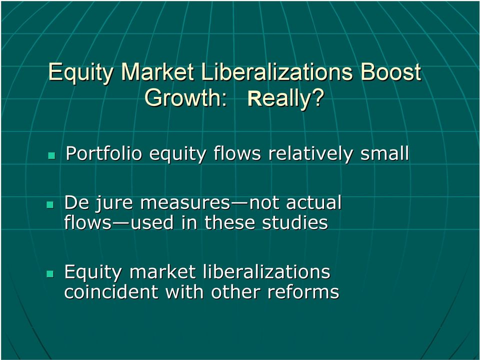 Portfolio equity flows relatively small De jure