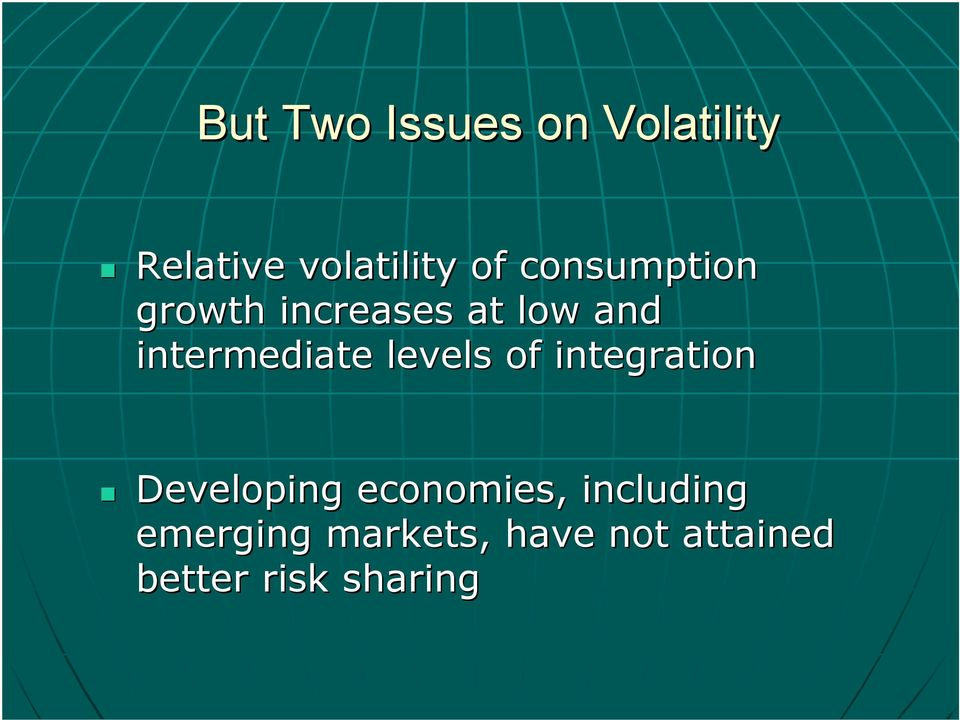 levels of integration Developing economies, including