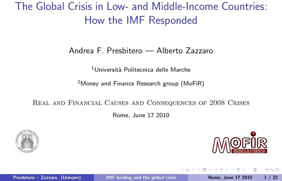 Research group (MoFiR) Real and Financial Causes and Consequences of 2008 Crises Rome,