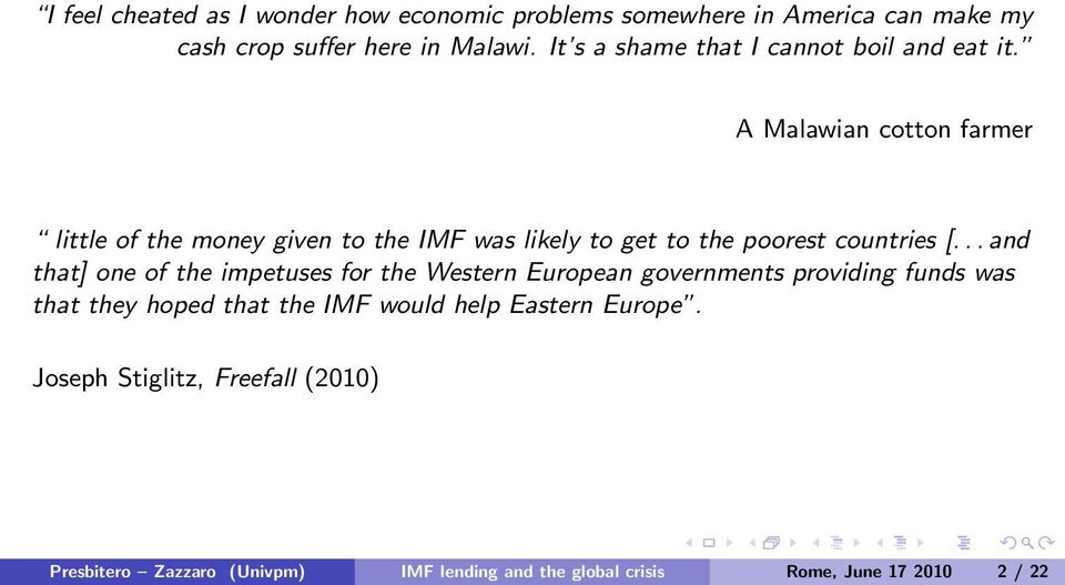 A Malawian cotton farmer little of the money given to the IMF was likely to get to the poorest countries [.