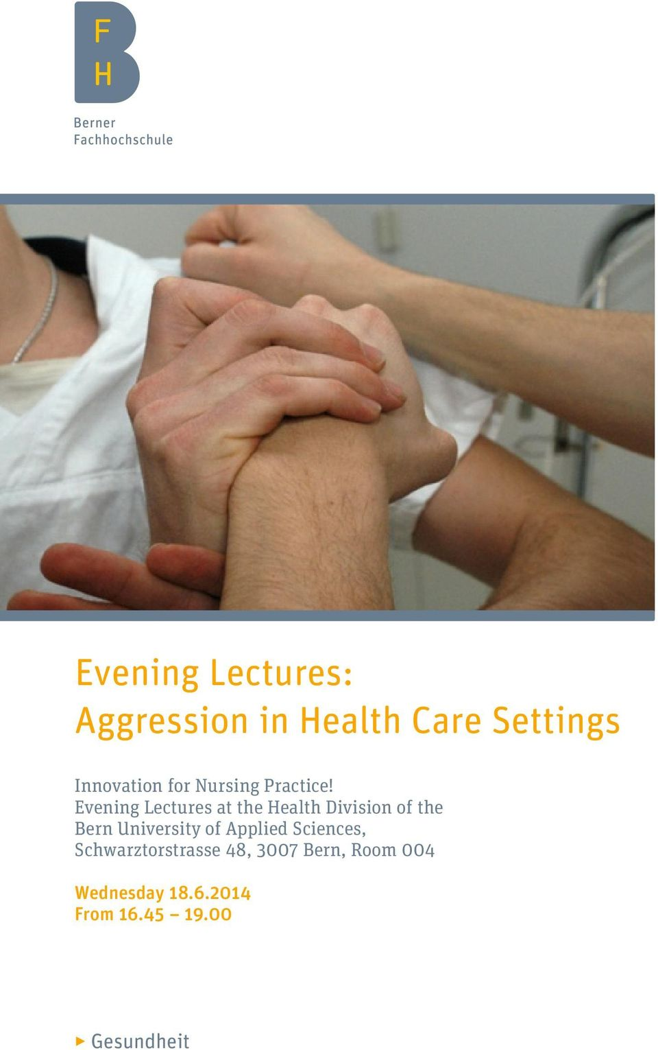 Evening Lectures at the Health Division of the Bern University