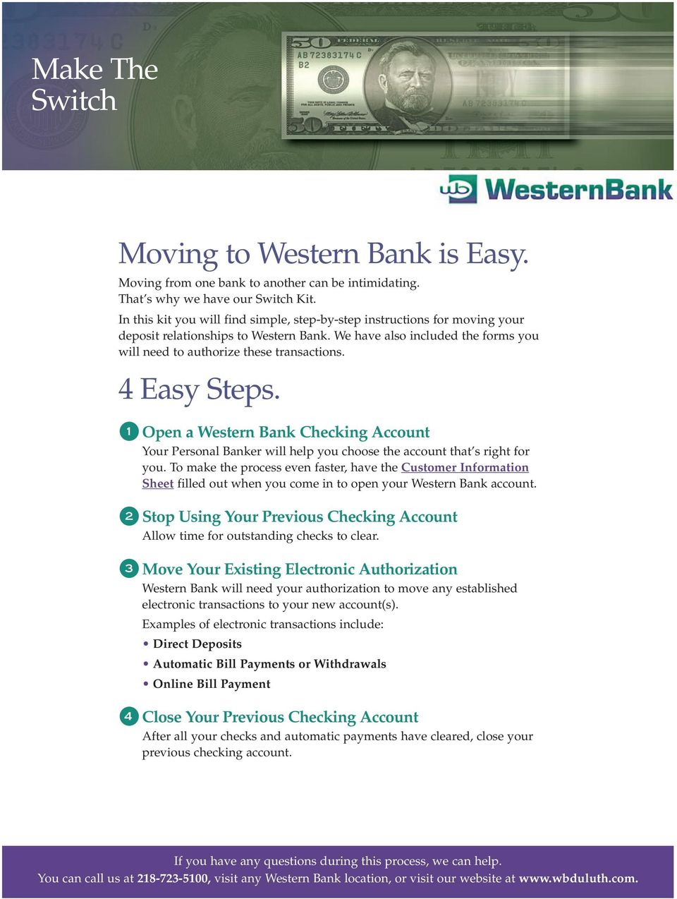 4 Easy Steps. 1 Open a Western Bank Checking Account Your Personal Banker will help you choose the account that s right for you.
