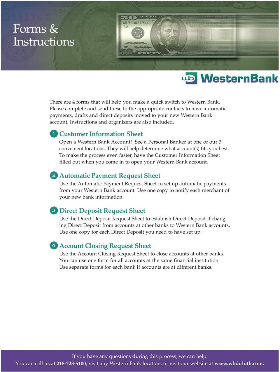 1 Customer Information Sheet Open a Western Bank Account! See a Personal Banker at one of our 3 convenient locations. They will help determine what account(s) fits you best.